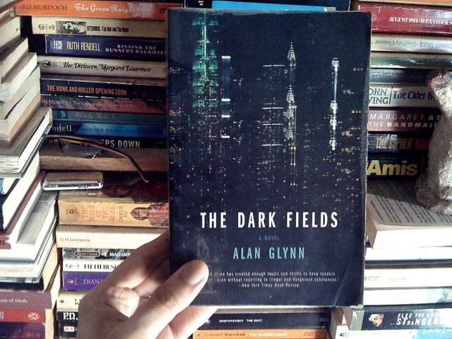 The Dark Fields by Alan Glynn. | Marco the Book Eater